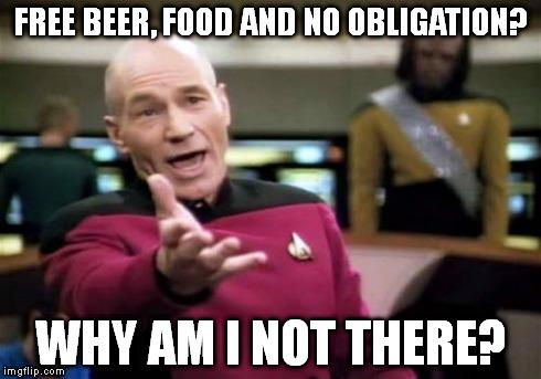 Free Beer! Free Food!